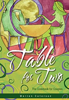 Table for Two - The Cookbook for Couples by [Warren Caterson]