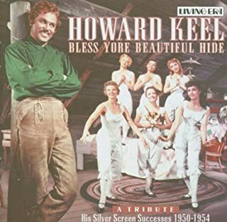 Howard Keel - Bless Yore Beautiful Hide - Songs from the Musicals Kiss Me, Kate / Annie Get Your Gun / Show Boat / Seven Brides for Seven Brothers, etc
