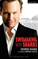 Swimming with Sharks (Modern Plays) by George Huang Michael Lesslie(2007-10-11)