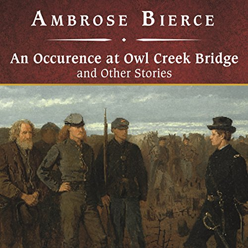 An Occurrence at Owl Creek Bridge and Other Stories audiobook cover art
