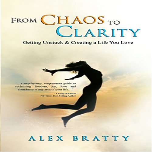 From Chaos to Clarity audiobook cover art