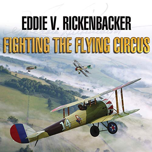 Fighting the Flying Circus audiobook cover art