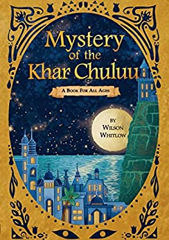 Book cover image for Mystery of the Khar Chuluu by Wilson Whitlow