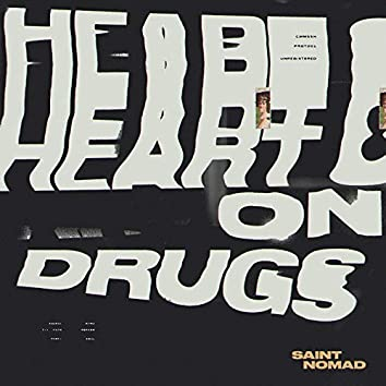 Heart On Drugs