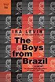 The Boys from Brazil (Pegasus Classics)