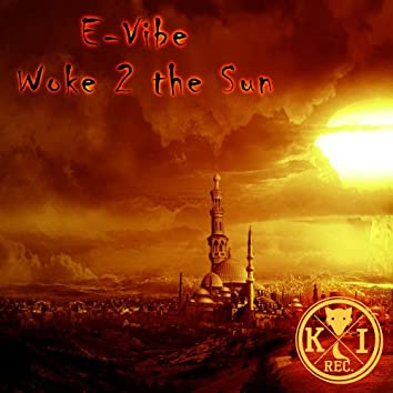 Woke Up 2 The Sun EP
