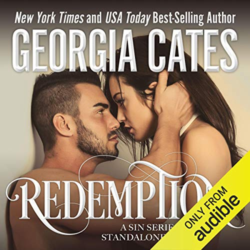 Redemption     A Sin Series Standalone Novel              By:                                                                                                                                 Georgia Cates                               Narrated by:                                                                                                                                 David Benjamin Bliss,                                                                                        Mae Vickers                      Length: 6 hrs and 29 mins     29 ratings     Overall 4.6