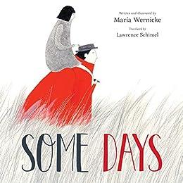 Some Days by [María Wernicke, Lawrence Schimel]