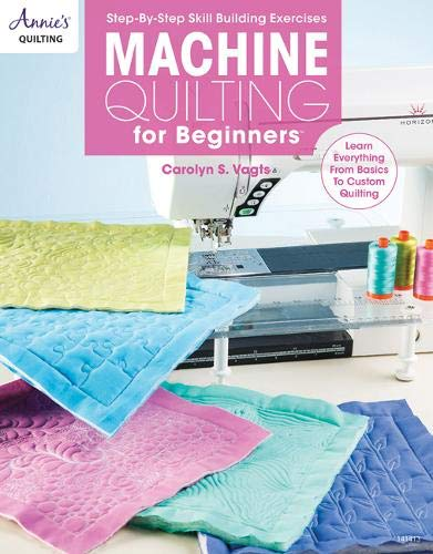 Machine Quilting for Beginners (Annie's Quilting)
