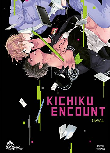 Kichiku Encount - Livre (Manga) - Yaoi - Hana Collection