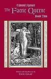 The Faerie Queene, Book Two (Hackett Classics)