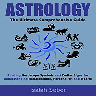 Astrology: The Ultimate Comprehensive Guide cover art