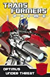 Transformers Prime: Optimus Under Threat: Book 2