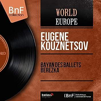 Bayan des ballets Berezka (Mono Version)