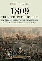 1809 Thunder on the Danube: Napoleon's Defeat of the Habsburg: Abensberg