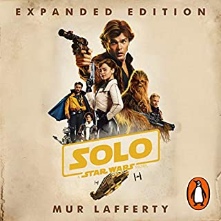 Solo: A Star Wars Story     Expanded Edition              By:                                                                                                                                 Mur Lafferty                               Narrated by:                                                                                                                                 Marc Thompson                      Length: 9 hrs and 32 mins     108 ratings     Overall 4.7