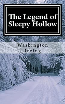 The Legend of Sleepy Hollow by [Washington Irving]