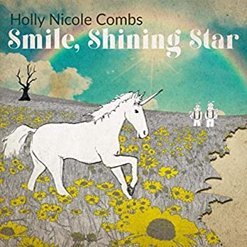 Smile, Shining Star