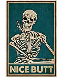 Vintage Nice Butt Skeleton Skull Funny Vintage Retro Art Picture Home Wall Decor Vertical No Frame Full Size 12'x18' 16'x24' 24'x36' (16' x 24' (1'=2.5cm))