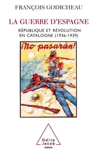 Guerre d'Espagne (La): République et révolution en Catalogne (1936-1939) (Sciences Humaines)