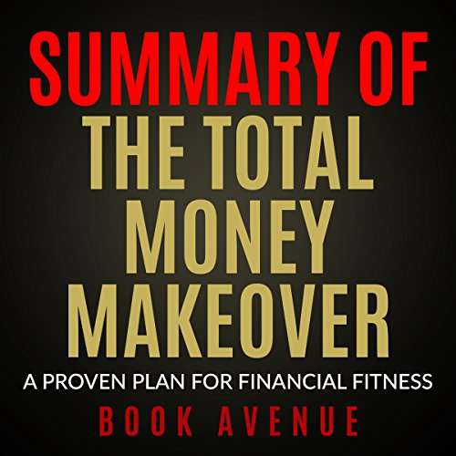 Summary of The Total Money Makeover  By  cover art
