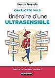 Itinéraire d'une ultrasensible (Saverio Tomasella présente)