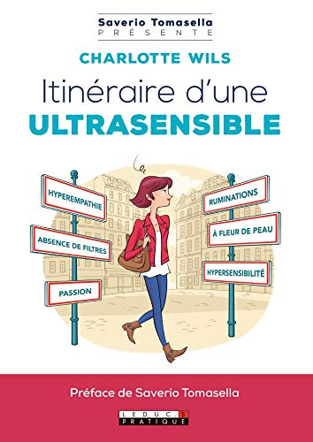 Itinéraire d'une ultrasensible (Saverio Tomasella...