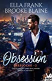 Obsession - PresLocke, T2