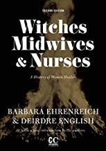 Best Witches, Midwives, and Nurses: A History of Women Healers (Contemporary Classics) Review