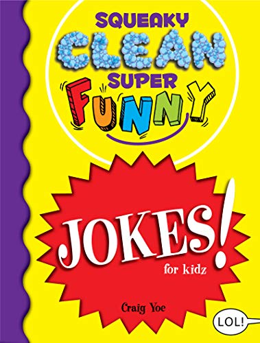 Image of Squeaky Clean Super Funny Jokes for Kidz: (Things to Do at Home, Learn to Read, Jokes & Riddles for Kids)