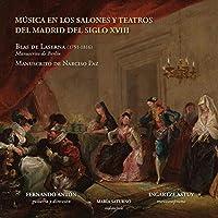 Musica En Los Salones Y Teatros Del Madrid Del Siglo Xviii