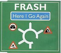 Here I Go Again - Frash CDS