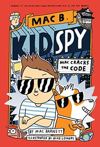 Mac Cracks the Code (Mac B., Kid Spy #4), 4