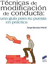 Técnicas de modificación de conducta (Psicología) (Spanish Edition)
