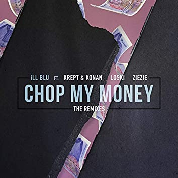 Chop My Money (Friend Within Remix)