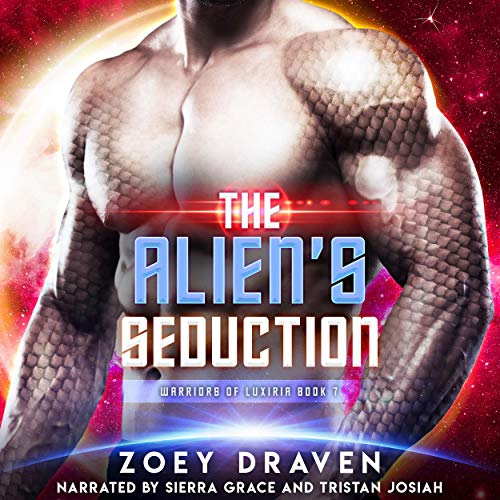 The Alien's Seduction Audiobook By Zoey Draven cover art