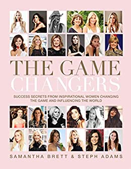 The Game Changers by [Samantha Brett, Steph Adams]