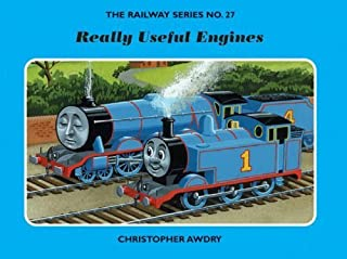 The Railway Series No. 27 : Really Useful Engines (Classic Thomas the Tank Engine) by Awdry, Christopher (2007) Hardcover