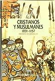 Cristianos y musulmanes 1031-1157 (Serie Mayor)