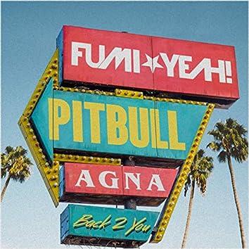 Back 2 You (feat. Pitbull & Agna)