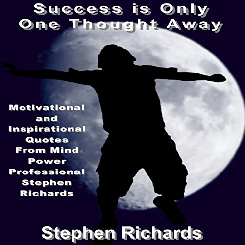 Success Is Only One Thought Away audiobook cover art