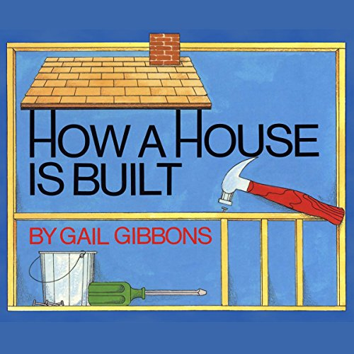 How a House is Built audiobook cover art