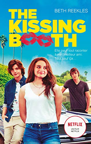 The Kissing Booth: 1 (Bloom)