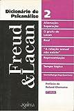 Dicionario De Psicanalise V.2 - Freud E Lacan
