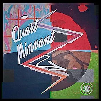 Quart Minvant