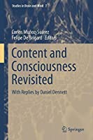 Content and Consciousness Revisited: With Replies by Daniel Dennett (Studies in Brain and Mind) by Unknown(2015-07-13)
