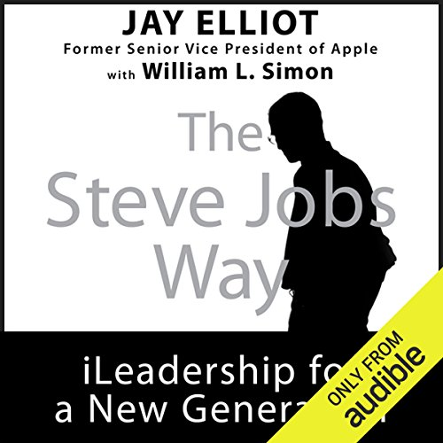 The Steve Jobs Way     iLeadership for a New Generation              By:                                                                                                                                 Jay Elliot,                                                                                        William L. Simon                               Narrated by:                                                                                                                                 Christopher Hurt                      Length: 6 hrs and 50 mins     8 ratings     Overall 4.3