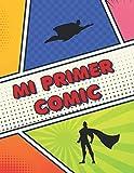 MI PRIMER COMIC: HAZLO TÚ MISMO, DIBUJA TU PROPIO COMIC | Regalo Creativo y Original...