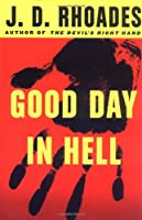 Good Day in Hell