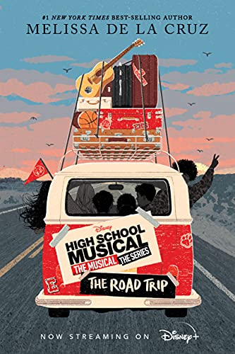 High School Musical: The Musical: The Series: The Road Trip (English Edition)